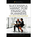 Excerpt from Caleb Brown's Successful Hiring for Finanical Planners: The Human Capital Advantage